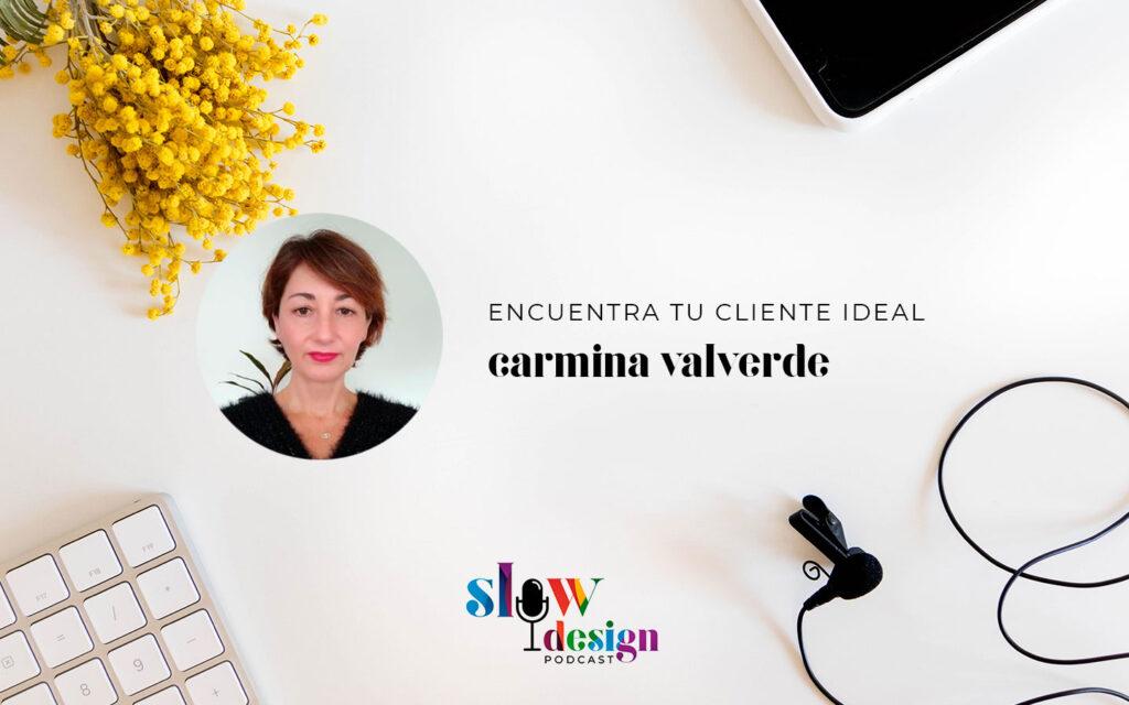Conoce a tu cliente ideal con Carmina Valverde